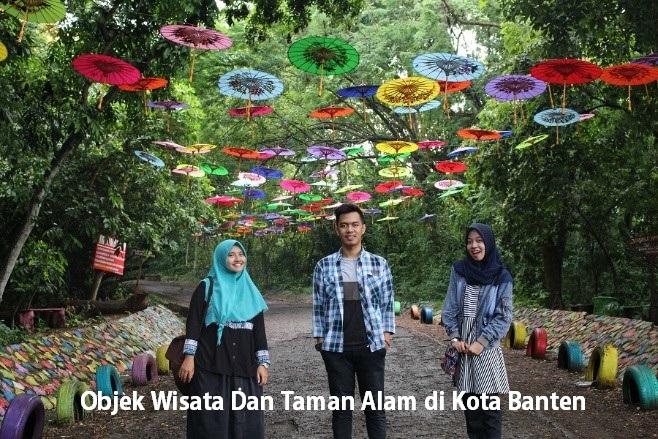 Objek Wisata Dan Taman Alam di Kota Banten